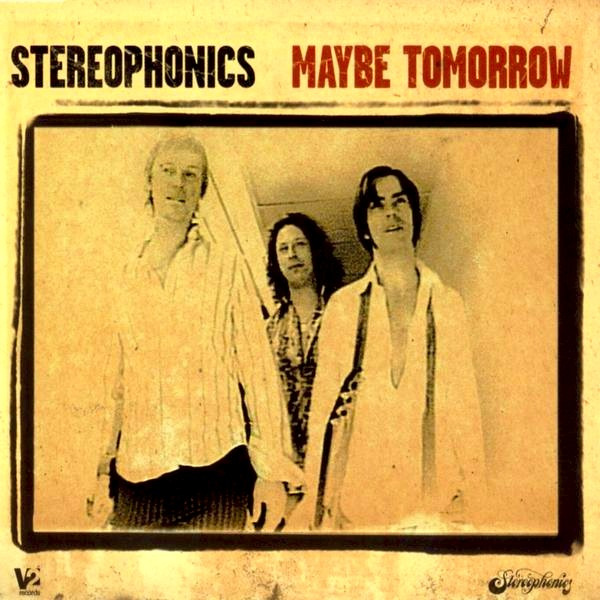 Stereophonics - Maybe Tommorow